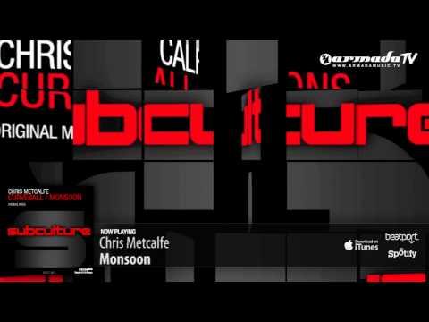 Chris Metcalfe – Monsoon (Original Mix)