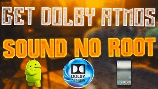 HOW TO GET DOLBY ATMOS SOUND ON ANDROID (NO ROOT) | VR7 TECH !