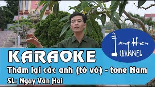 [Karaoke Chèo] Thăm lại các anh (Tò vò) SL: Ngụy Văn Hai - Tone Nam