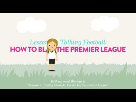 Lesson In Talking Football: How To Blag The Premier League