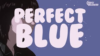 Satoshi Kon and Why Love Is All You Need: Ep. 1 - Perfect Blue