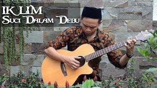 download lagu Suci Dalam Debu Iklim Gitar Style gratis