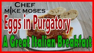 Eggs in Purgatory - How to cook something different for Breakfast.