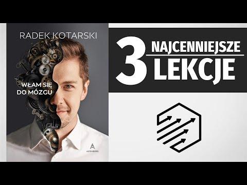 Radek Kotarski: Włam Się Do Mózgu - 3 Najcenniejsze Lekcje [recenzja]