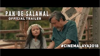 PAN DE SALAWAL (Cinemalaya 2018) Official Full Trailer   Bodjie Pascua, Anna Luna, Felix Roco