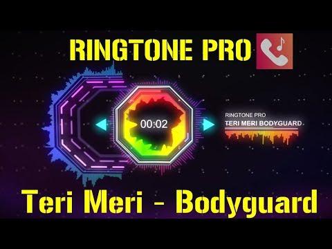 Teri Meri - Bodyguard Ringtone for Mobile || RINGTONE PRO || Free Ringtone