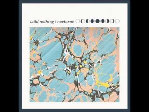 Wild Nothing - Nocturne (Full Album)