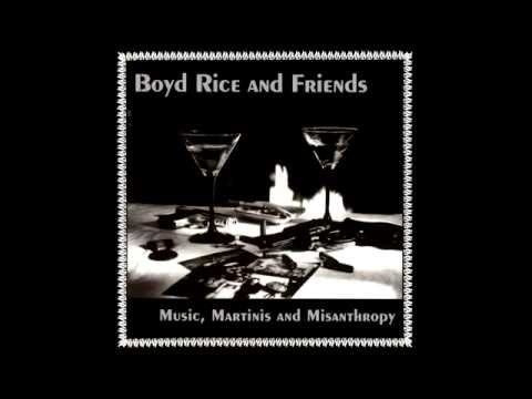 Boyd Rice - Id Rather Be Your Enemy