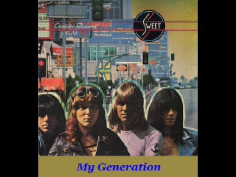 Sweet - My Generation