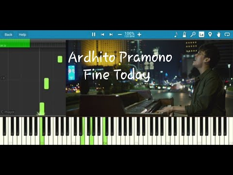 Download  FINE TODAY - ARDHITO PRAMONO Nanti Kita Cerita Tentang Hari ini PIANO TUTORIAL Gratis, download lagu terbaru