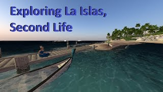 Exploring Second Life - Las Islas
