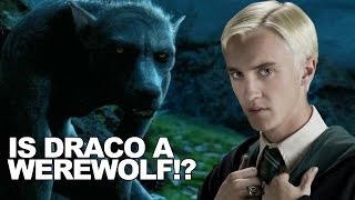 Is Draco Malfoy a Werewolf!?