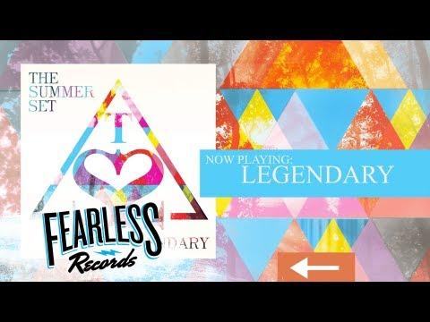 The Summer Set - Legendary