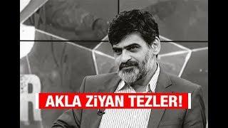 Ali Karahasanoğlu : Akla ziyan tezler!