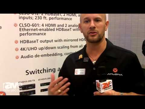 CEDIA 2015: Atlona Talks About Its HDVS-200 Transmitter and Receiver, With PoE up to 300′