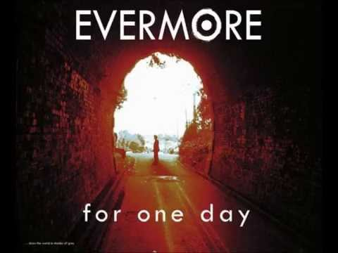 Evermore - For One Day