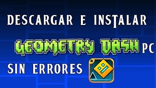 Descargar e Instalar Geometry Dash PC sin errores 2015