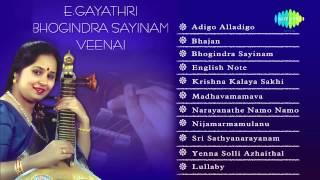 E Gayathri | Bhogindra Sayinam Veenai | Jukebox