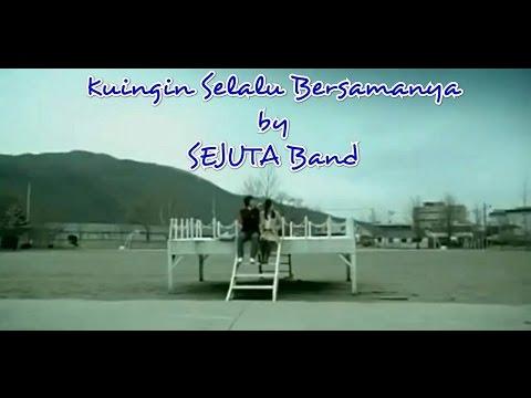 download lagu Kuingin Selalu Bersamanya By Sejuta Band Inspiration From Wali gratis