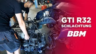 Golf GTI R32 Schlachtung | Part 3 by BBM