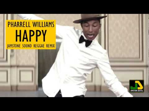 Pharrell Williams - Happy (Jamstone Reggae Remix)