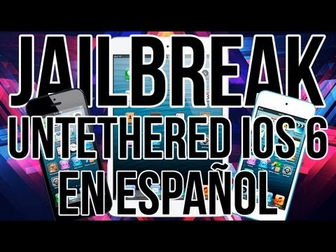 Jailbreak iOS 6 Untethered En Español Para iPhone iPod Touch & iPad 6.0 6.0.1 6.0.2 & 6.1