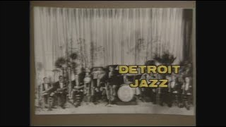 DBJ Presents: Detroit Jazz  Ancient to the Future | American Black Journal
