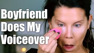 BOYFRIEND Does My VOICEOVER | Makeup Tutorial