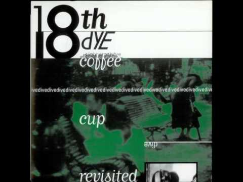 18th Dye / Coffee Cup Revisited
