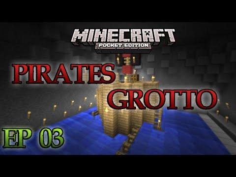 Pirates Grotto : Ep 03 Map Aventure Minecraft Pocket Edition