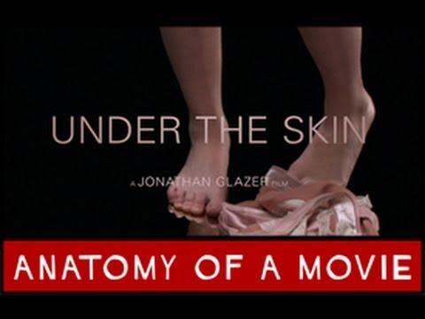 Under The Skin | Anatomy of a Movie