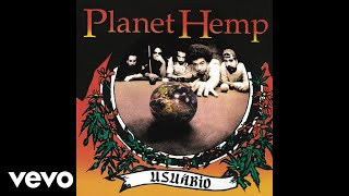 Watch Planet Hemp Porcos Fardados video
