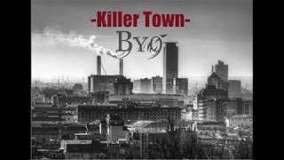 BYO - Killer Town (Prod. by Chaos Music)