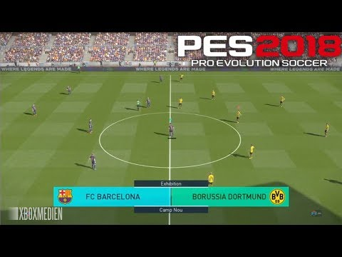 PES 2018 Official Gameplay Barcelona vs Borussia Dortmund (Xbox One. PS4. PC)