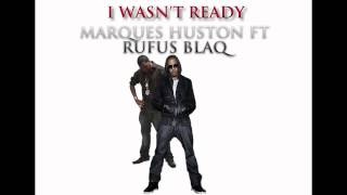 Watch Marques Houston I Wasnt Ready video