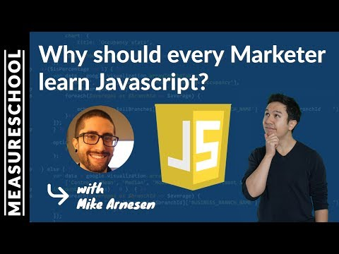 Why every marketer should learn JavaScript (feat. Mike Arnesen)