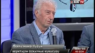 ''SEBA''SIZ 40 GÜN - BJK TV Program Bölüm 2