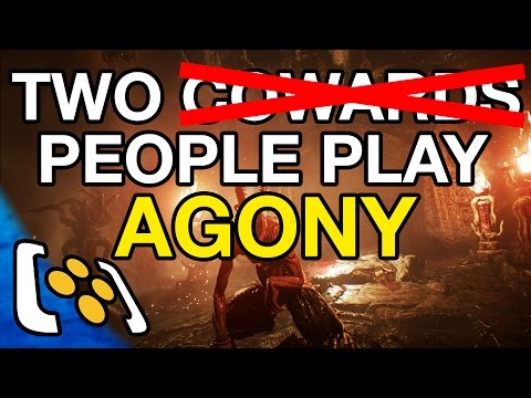 Agony - Two People (who aren't cowards) Play