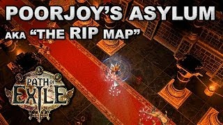 "Path of Exile: Poorjoy's Asylum, Level 71 Temple aka ""THE RIP MAP"" - Unique Map Commentary"