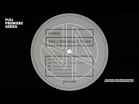 Premiere: Pional - XME (A Quiet Ceremony Mix) [Phonica Records]