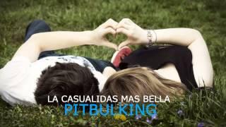 la casualidad mas bella - Pitbulking (audio oficial)