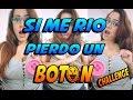 SI ME RIO PIERDO UN BOTON | CHALLENGE