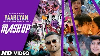 Yaariyan Mashup video song