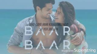 download lagu Kho Gaye Hum Kahan Full Lyrics-baar Baar Dekho gratis