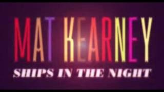 "download lagu Mat Kearney ""ships In The Night"" gratis"