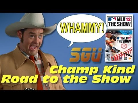 Road to the Show ft. Champ Kind (MLB 12 The Show) Whammy! – Road to the Show ft. Champ Kind (MLB 12 The Show) Whammy! EP1