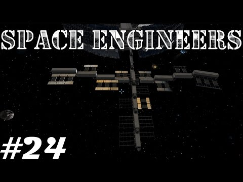 Let's Play Space Engineers Survial S1E24 Home Base: Folding Solar Panels