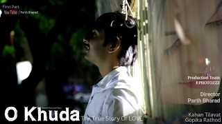 O Khuda || Love Forever || Official Full Video || Kahan , Gopika || P.photozZz