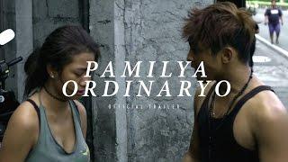 PAMILYA ORDINARYO (2016) - Official Trailer - Hasmine Killip Drama