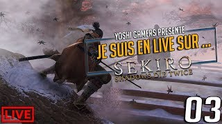 Je suis en live sur... Sekiro Shadows Die Twice  Partie 03 #Ps4share #Sekiro